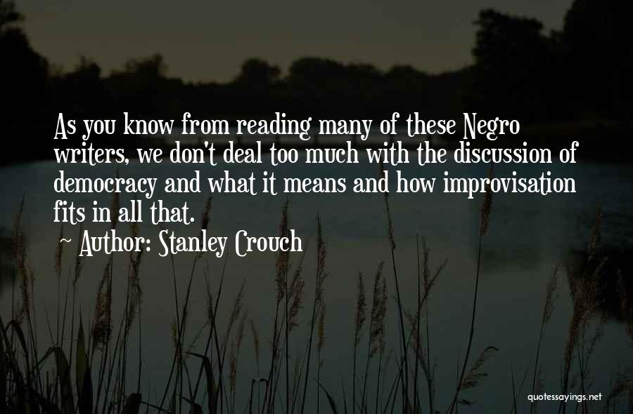 Stanley Crouch Quotes 118678