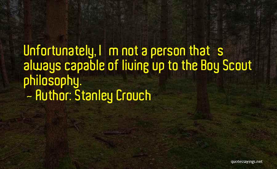 Stanley Crouch Quotes 1269561