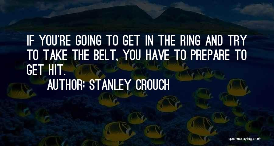 Stanley Crouch Quotes 1547850