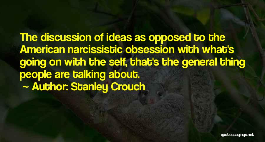 Stanley Crouch Quotes 1928699