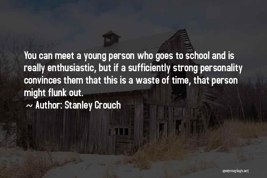 Stanley Crouch Quotes 2064192