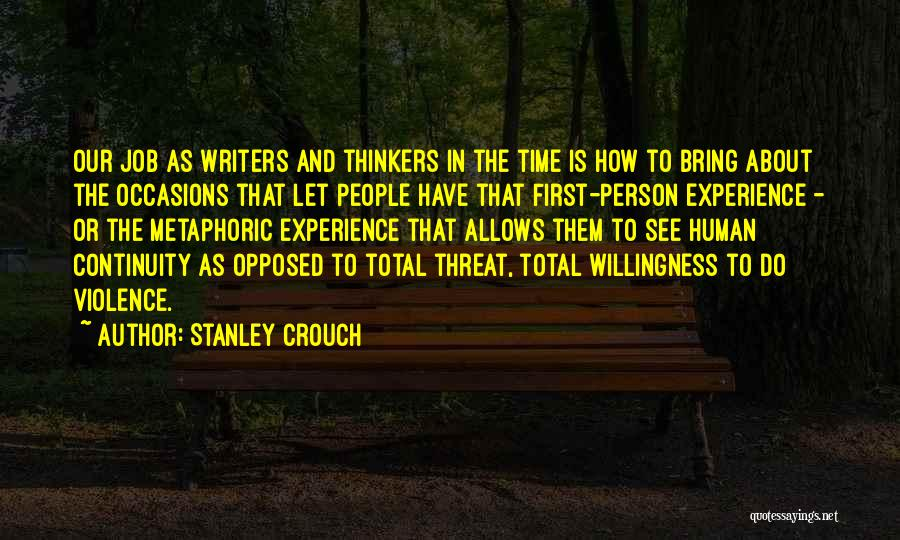 Stanley Crouch Quotes 2137357