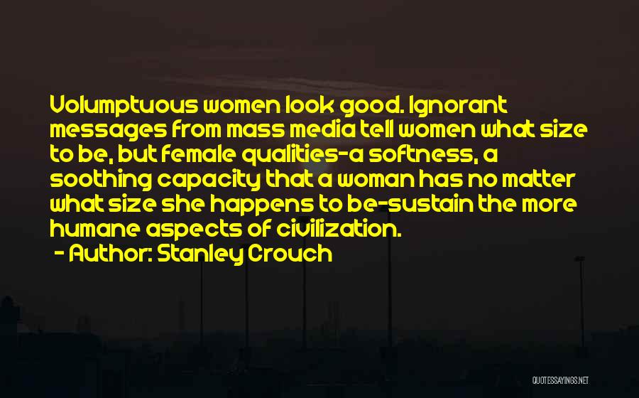 Stanley Crouch Quotes 405045