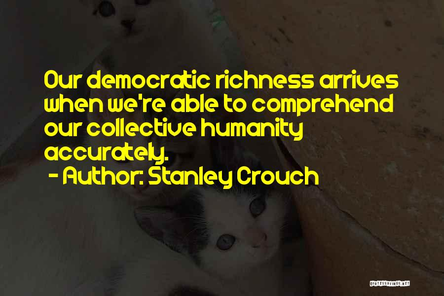 Stanley Crouch Quotes 605841