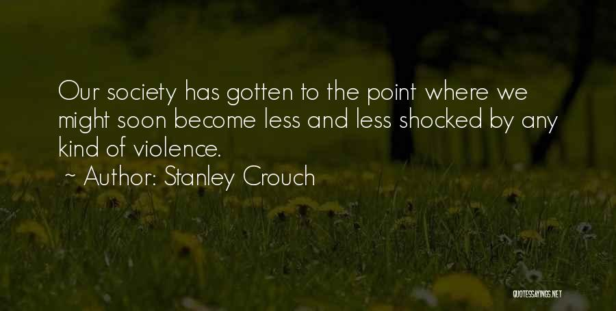 Stanley Crouch Quotes 608002