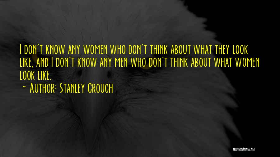 Stanley Crouch Quotes 728421