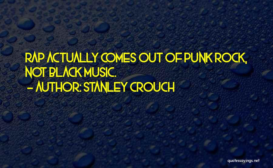 Stanley Crouch Quotes 904425