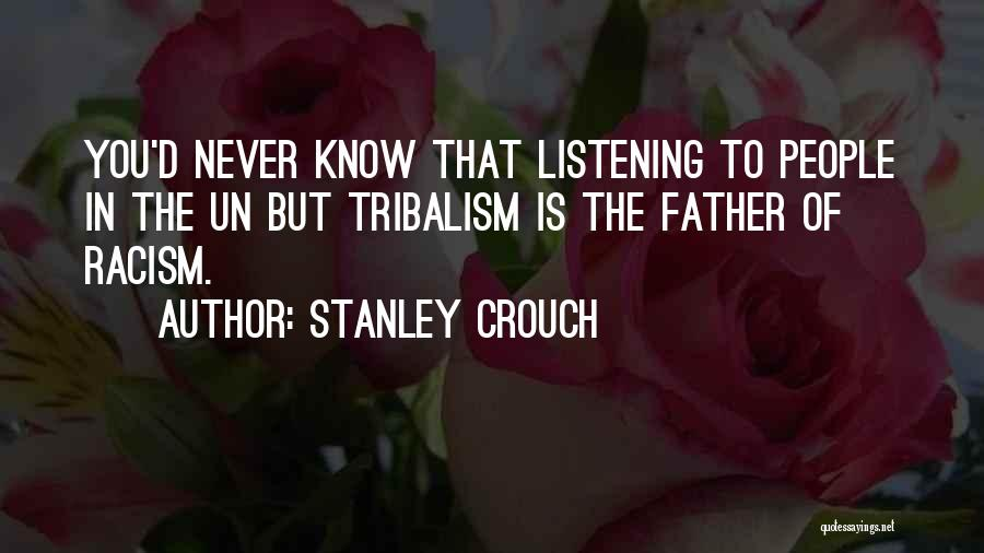 Stanley Crouch Quotes 923606