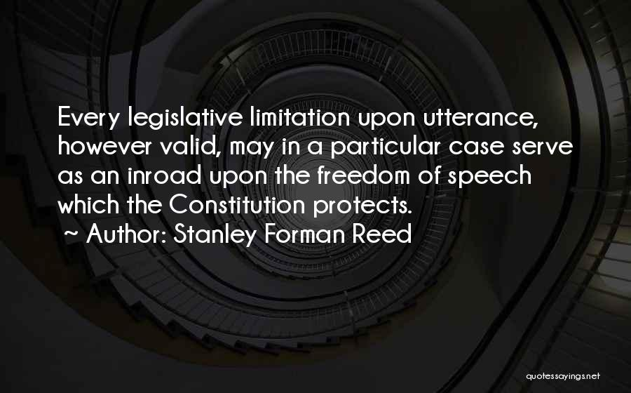 Stanley Forman Reed Quotes 749239