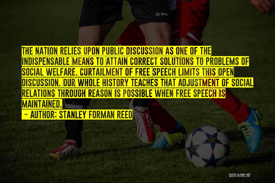 Stanley Forman Reed Quotes 908176