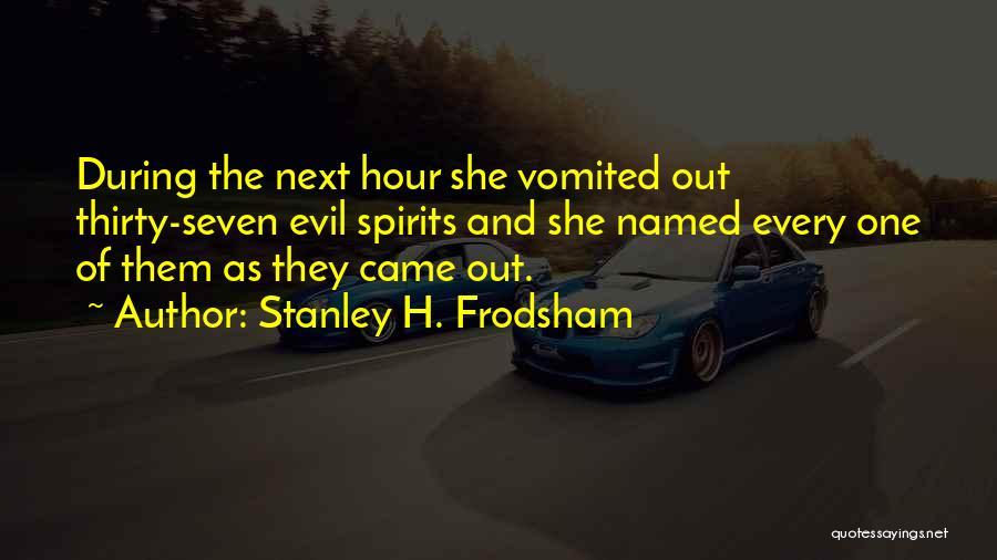 Stanley H. Frodsham Quotes 1862940