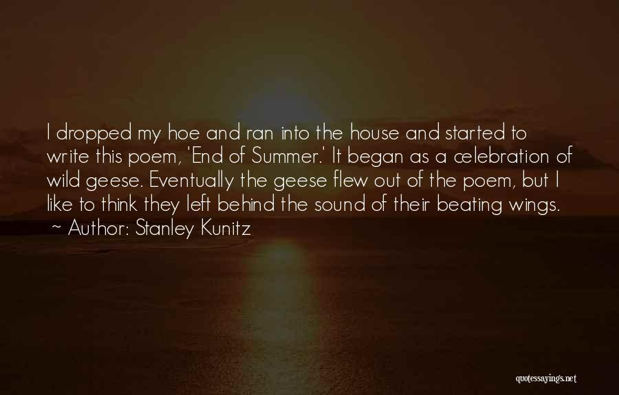 Stanley Kunitz Quotes 1085466
