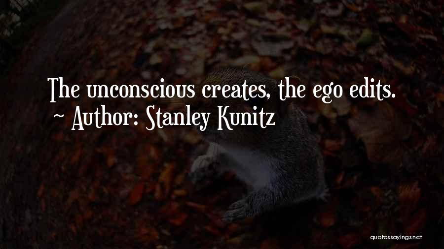 Stanley Kunitz Quotes 1253394