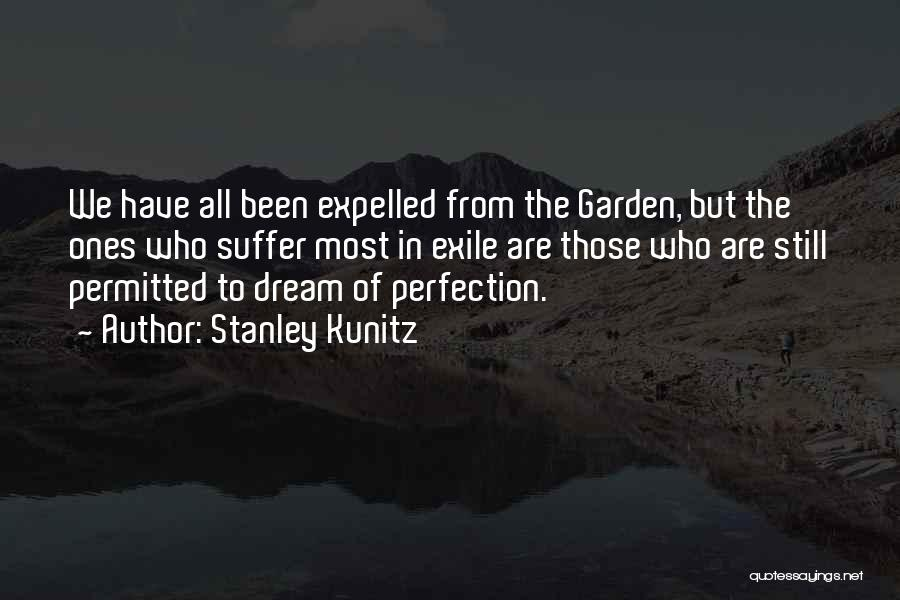 Stanley Kunitz Quotes 1415444
