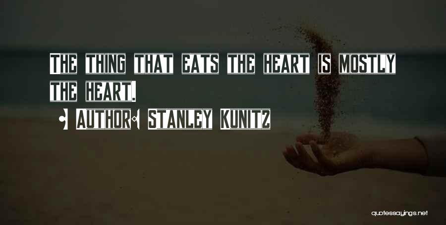 Stanley Kunitz Quotes 175274