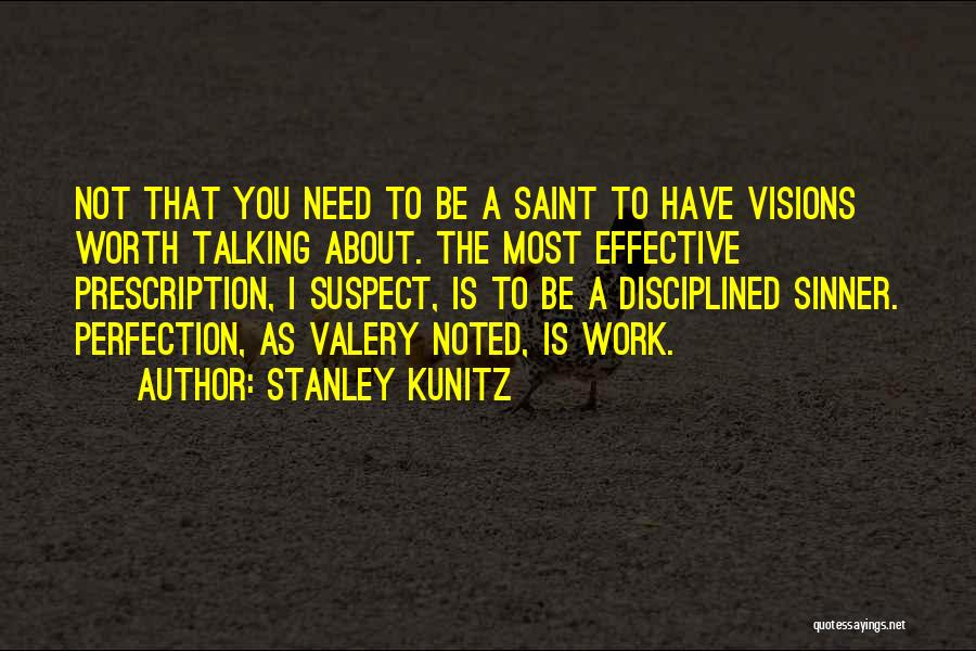 Stanley Kunitz Quotes 1820349