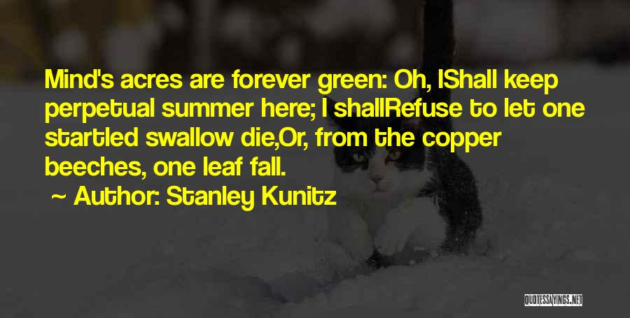 Stanley Kunitz Quotes 1924519