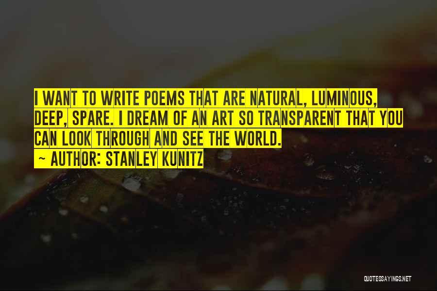 Stanley Kunitz Quotes 1967159