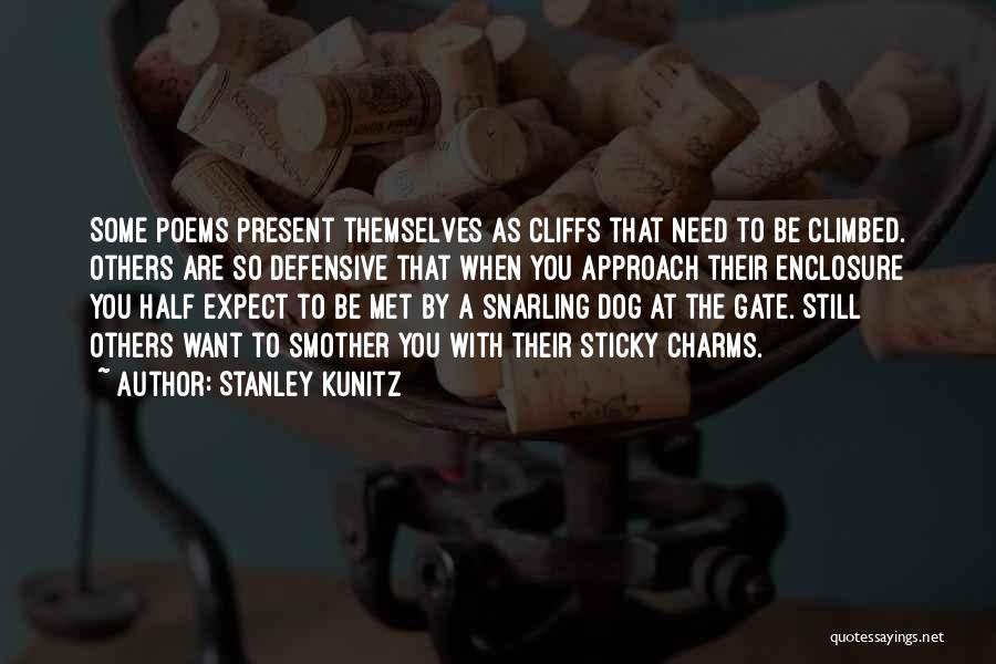 Stanley Kunitz Quotes 2011766