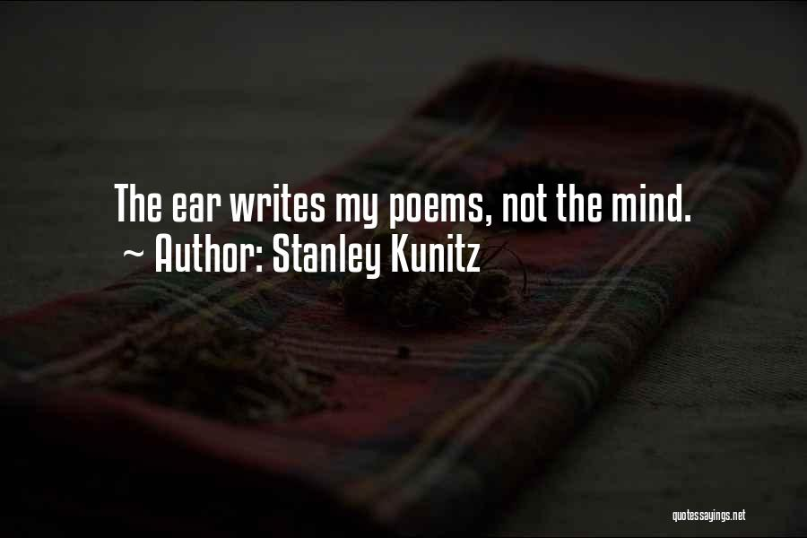 Stanley Kunitz Quotes 2227572