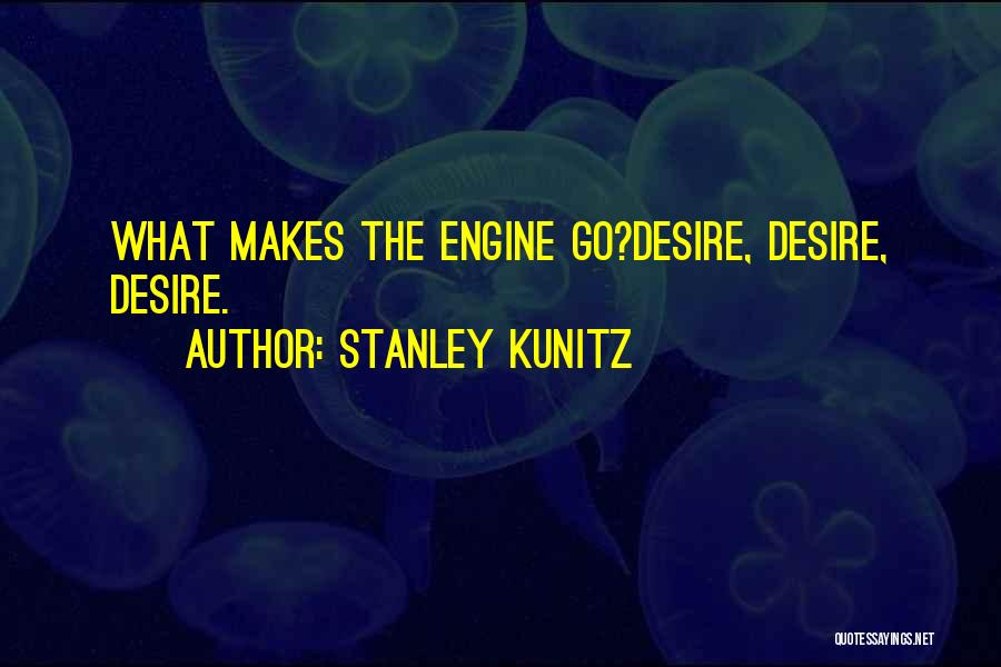 Stanley Kunitz Quotes 291399