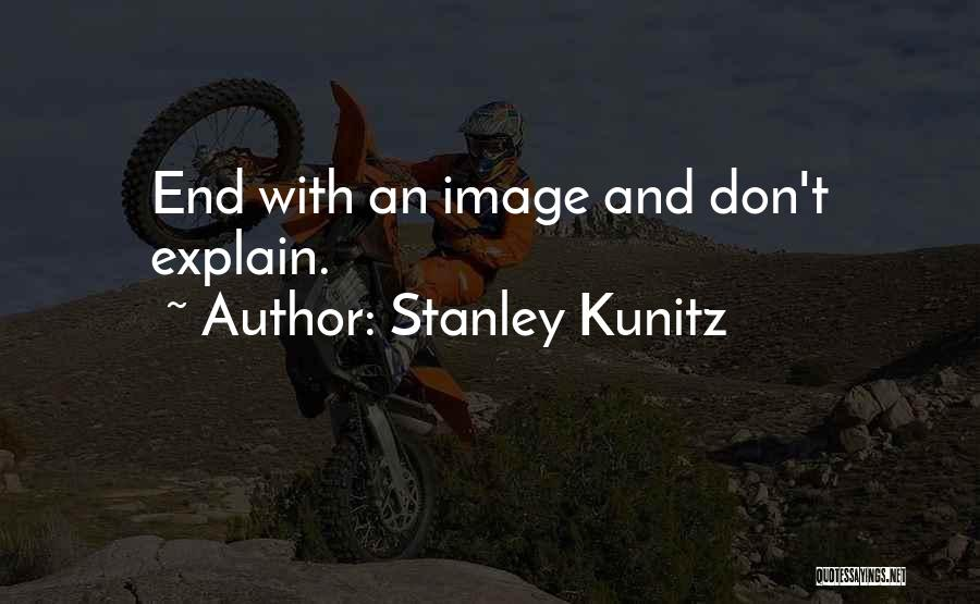 Stanley Kunitz Quotes 617994