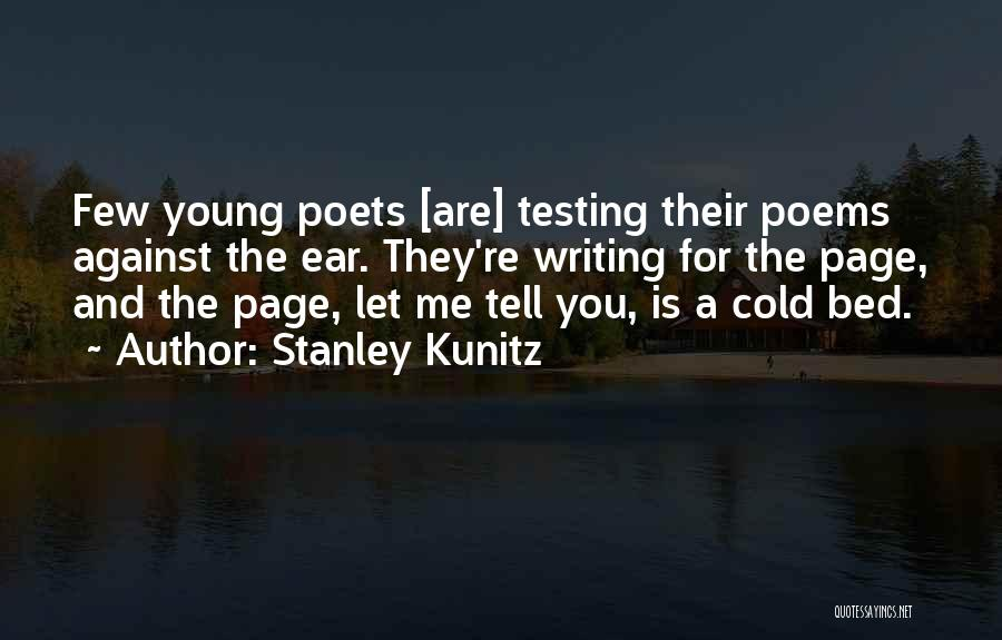Stanley Kunitz Quotes 682460