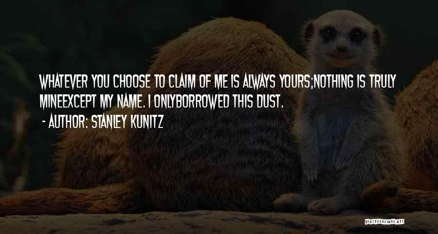 Stanley Kunitz Quotes 682514