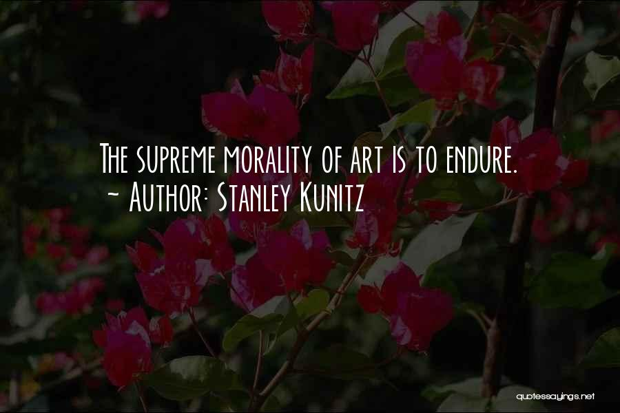 Stanley Kunitz Quotes 701852