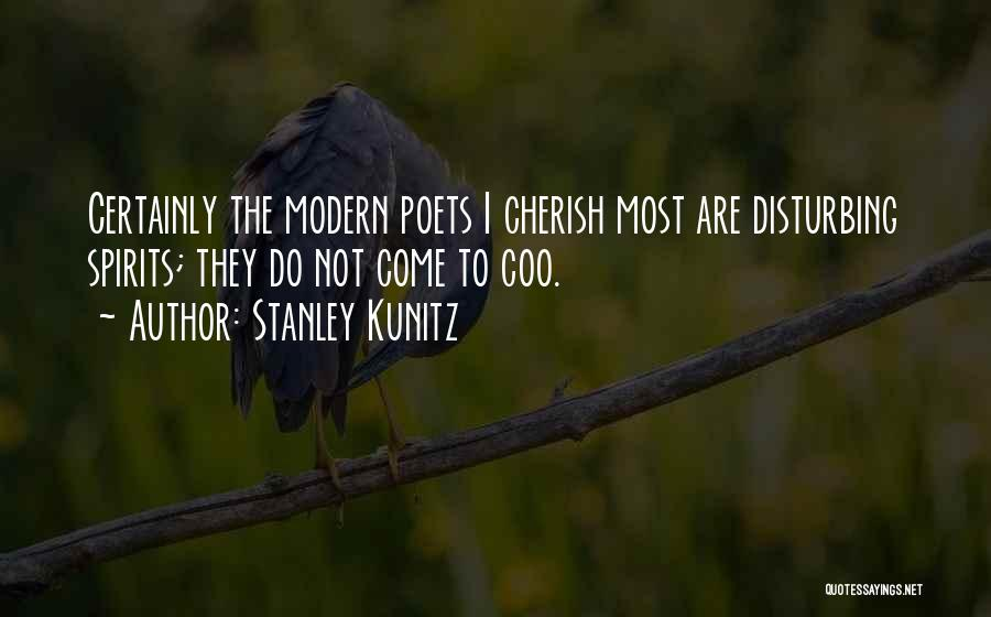 Stanley Kunitz Quotes 832648