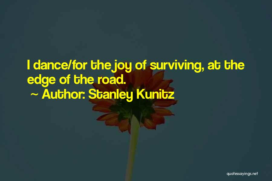 Stanley Kunitz Quotes 996529