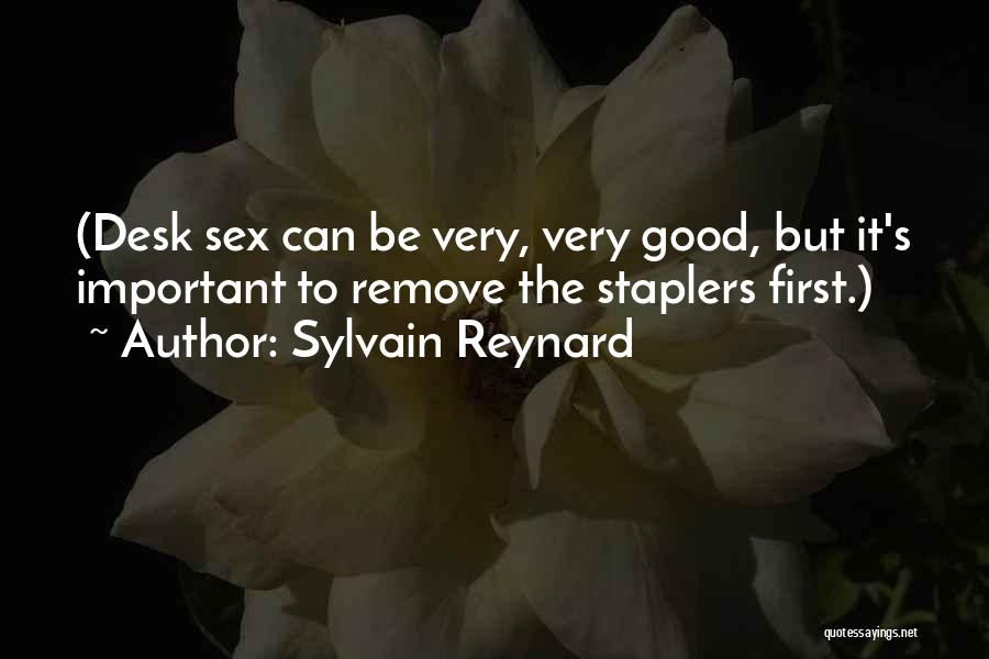 Staplers Quotes By Sylvain Reynard