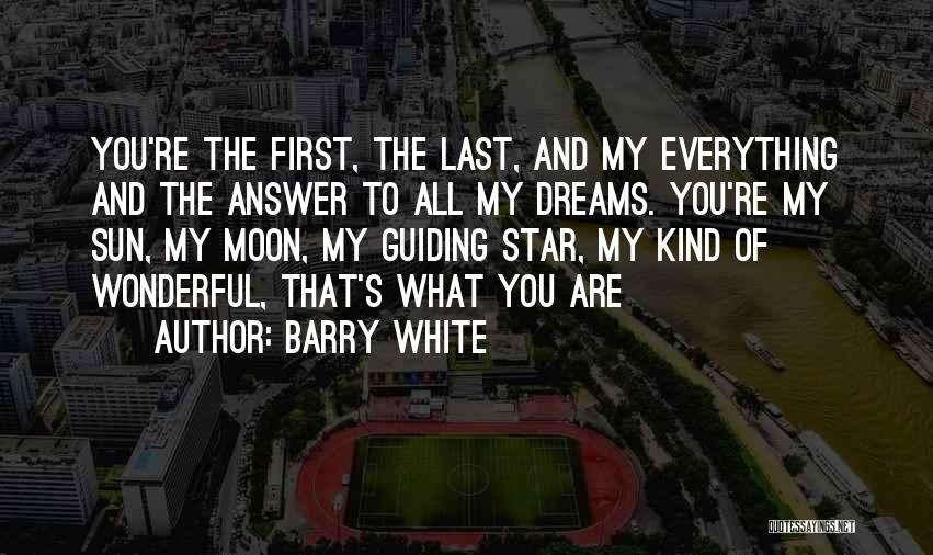 Star And Love Quotes By Barry White
