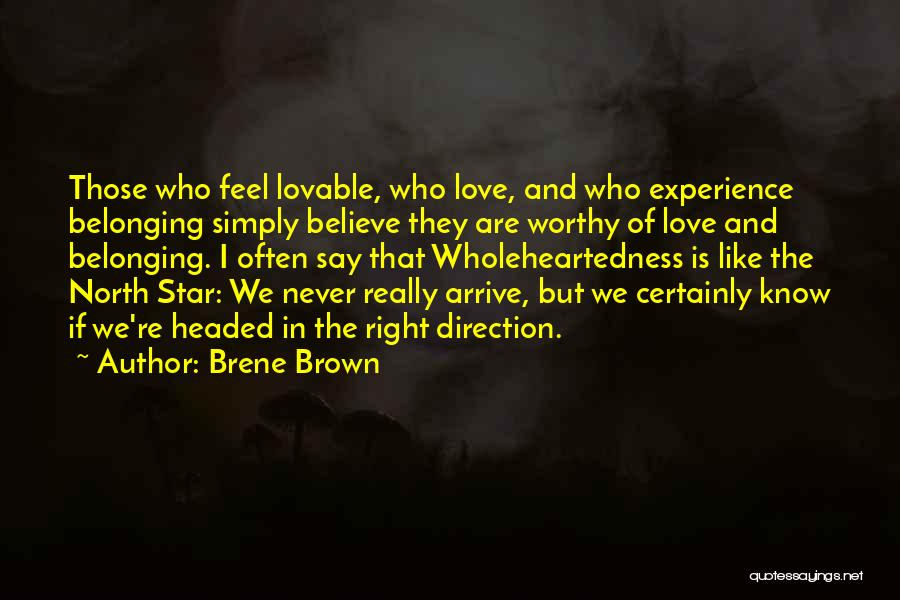 Star And Love Quotes By Brene Brown