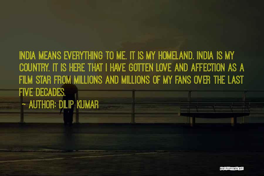 Star And Love Quotes By Dilip Kumar