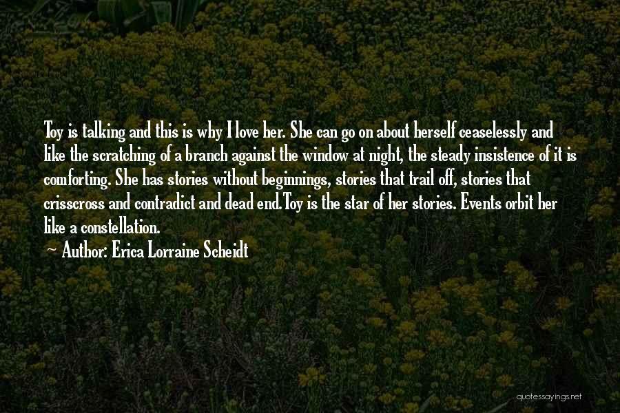 Star And Love Quotes By Erica Lorraine Scheidt