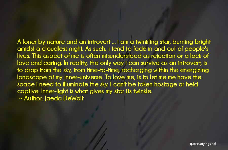 Star And Love Quotes By Jaeda DeWalt