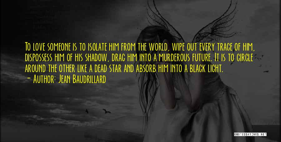 Star And Love Quotes By Jean Baudrillard
