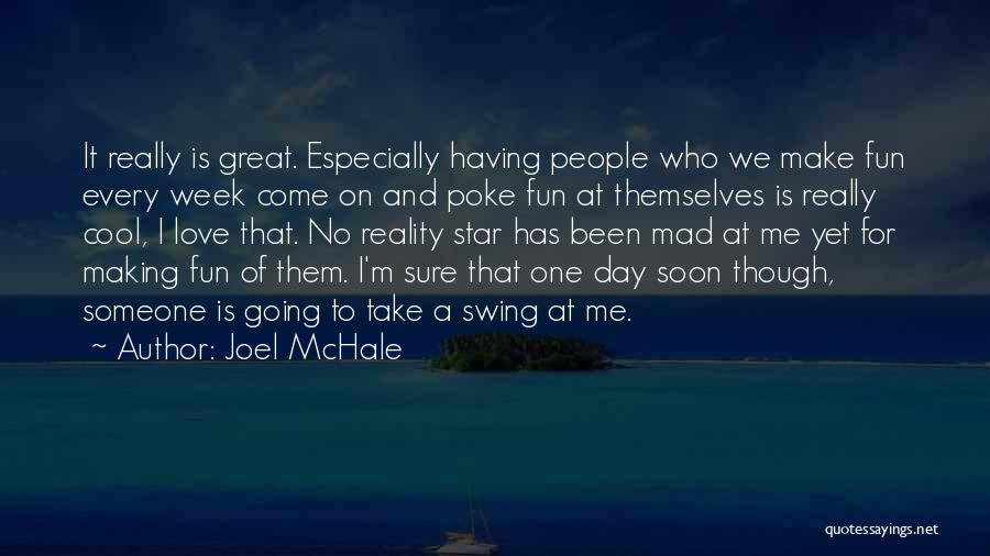 Star And Love Quotes By Joel McHale