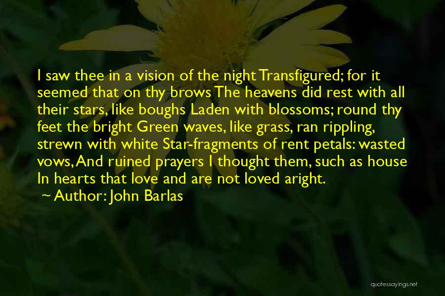 Star And Love Quotes By John Barlas