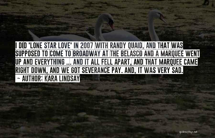Star And Love Quotes By Kara Lindsay