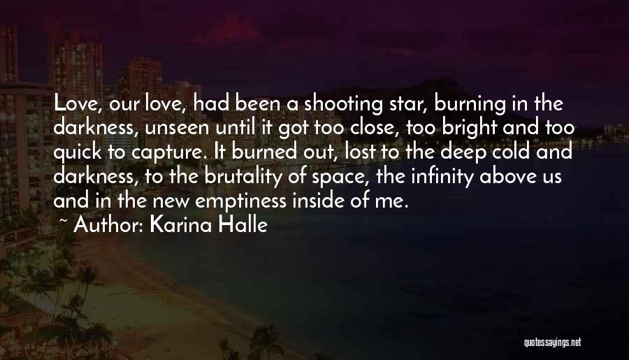 Star And Love Quotes By Karina Halle