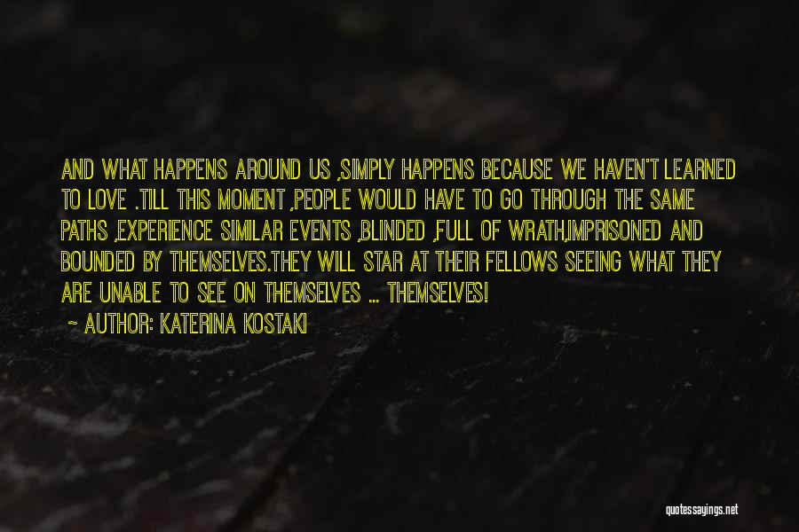 Star And Love Quotes By Katerina Kostaki