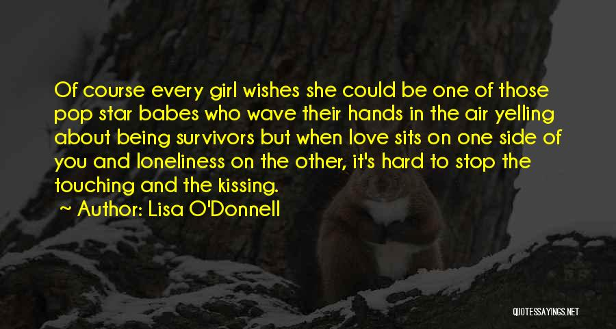 Star And Love Quotes By Lisa O'Donnell