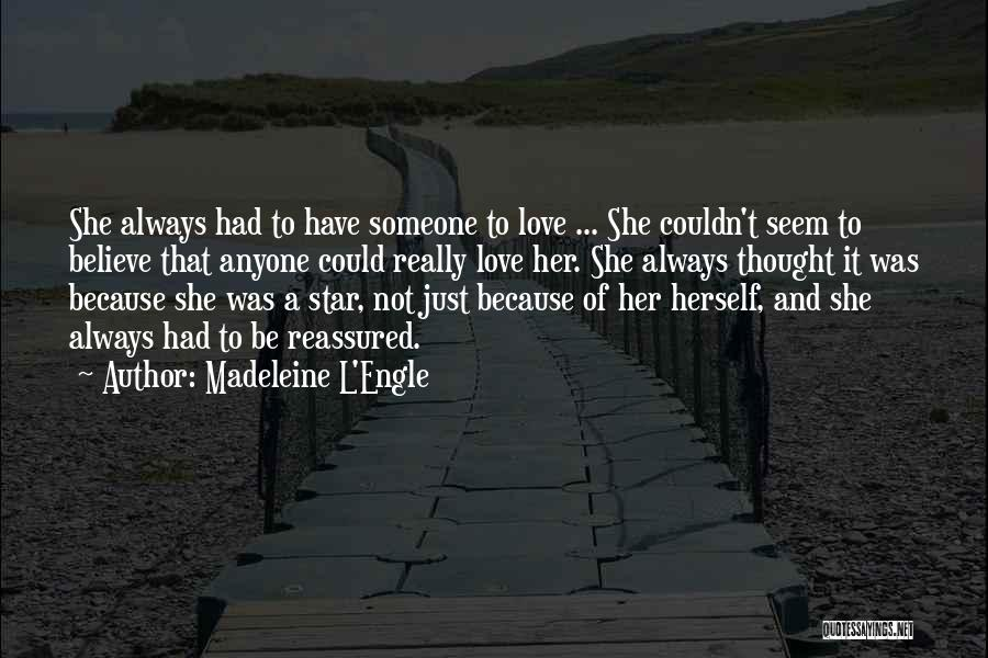 Star And Love Quotes By Madeleine L'Engle