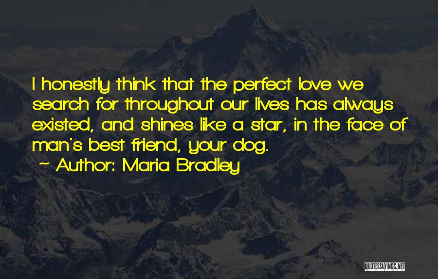 Star And Love Quotes By Maria Bradley