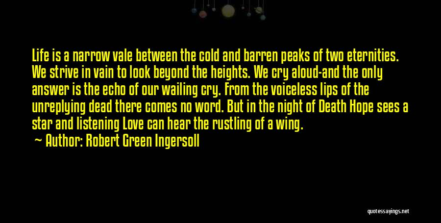 Star And Love Quotes By Robert Green Ingersoll