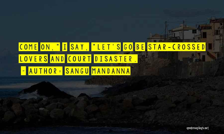 Star And Love Quotes By Sangu Mandanna