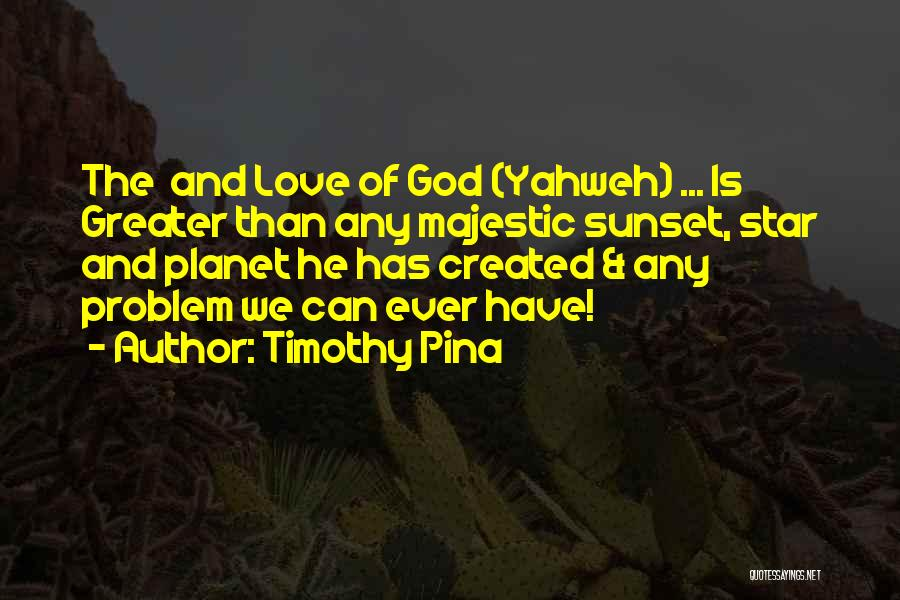 Star And Love Quotes By Timothy Pina