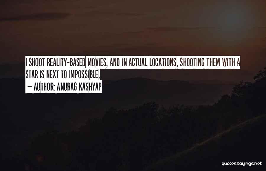 Star In Quotes By Anurag Kashyap